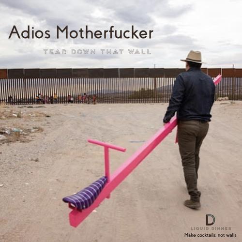 Adios Motherfucker ( Radio Edit)