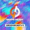 Download GROOVECAST #1 Mp3