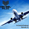 Download Decibel Pilot - In Control Podcast (Episode 25) incl. Bochan Guestmix Mp3