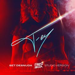 Fey - 'Set Desnuda' (Franz Ragga Studio Version)