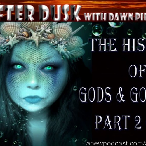 The History of Gods & Goddesses Part 2 of 11