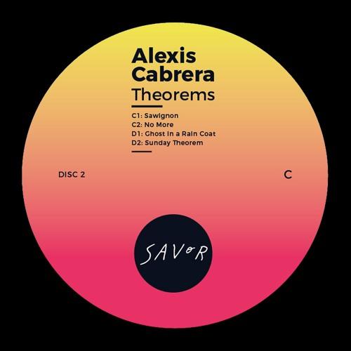 "Savor Music 018 - ""Theorems LP"" by Alexis Cabrera. Disc 2"