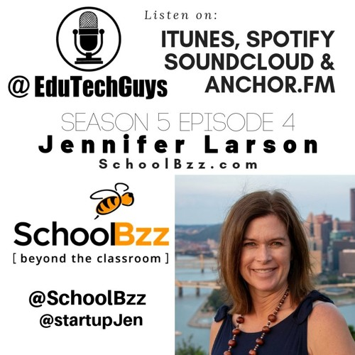 S5E4 - Jennifer Larson - SchoolBzz