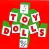 Toy Dolls - Everybody Jitterbug