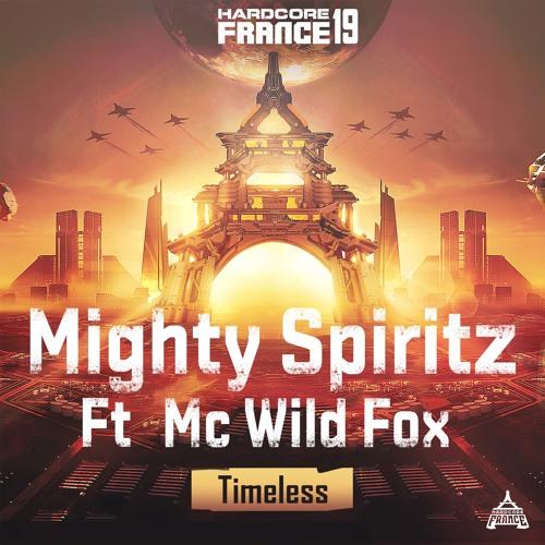 Mighty Spiritz ( feat. MC Wild Fox ) - Timeless