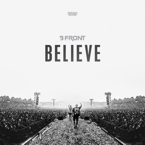 B-Front - Believe (OUT NOW)