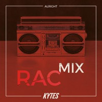 KYTES - Alright (RAC Remix)