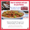 Household Express: How maintain and care for your knives & Best ways to store Qurbani meat