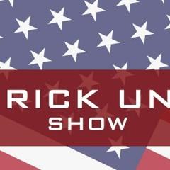 Dennis Kelleher on the Rick Ungar Show --  07-31-19