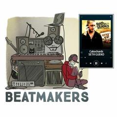 Beatmakers S2 (10/10) : Don Nodey pour 25G et Seth Gueko