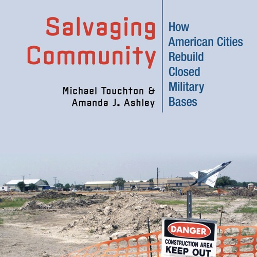 1869, Ep. 77 with Michael Touchton & Amanda Ashley, co-authors of Salvaging Community