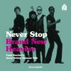 *FREE DOWNLOAD* NEVER STOP - Brand New Heavies(Funk Butcher's Great British Summer Edit