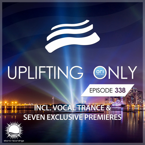 Uplifting Only 338 (Aug 1, 2019) (incl. Vocal Trance)