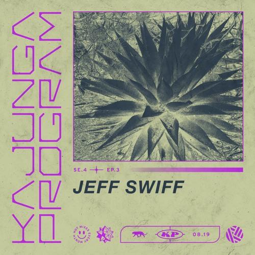 Kajunga Program SE.4 EP.3 - Jeff Swiff
