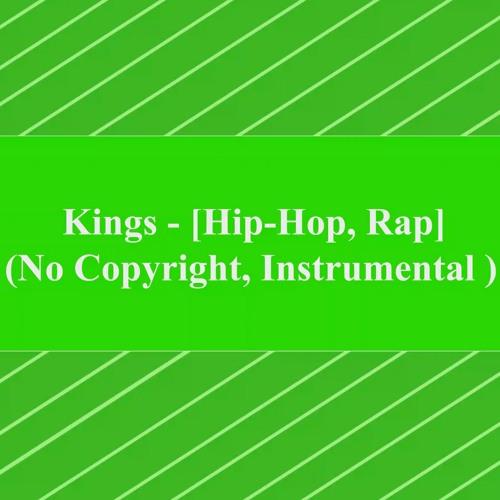 Kings (No Copyright, Instrumental) [HipHop,Rap]