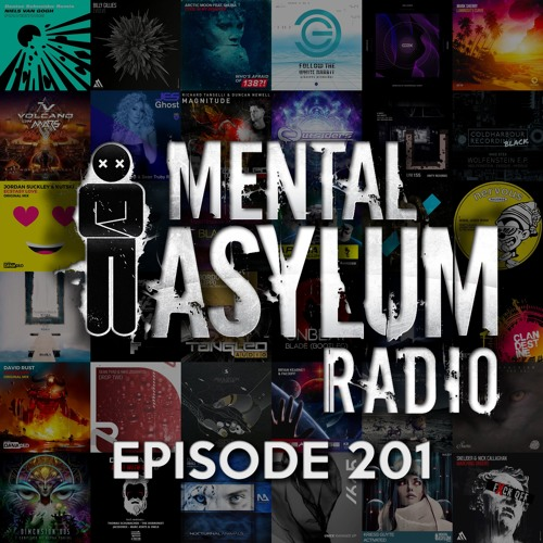 Indecent Noise - Mental Asylum Radio 201 (The Great Catch Up!)