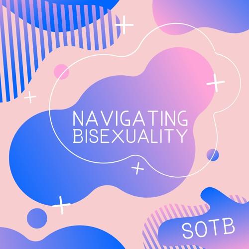 Episode 93: Navigating Bisexuality