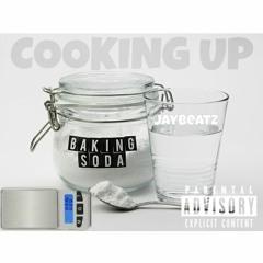 Cooking Up(Prod.JayBeatz)
