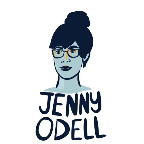 #34 The Importance of Doing Nothing, with Jenny Odell