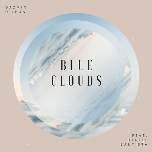 Blue Clouds feat. Daniel Bautista