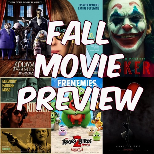 Fall 2019 Movie Preview with David Healy