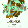 Download Chase The Comet, DJ Zhukovsky - I Can't Survive [STREAM & BUY FULL ON BEATPORT] Mp3