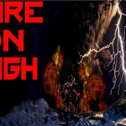 'FIRE ON HIGH' - August 01, 2019