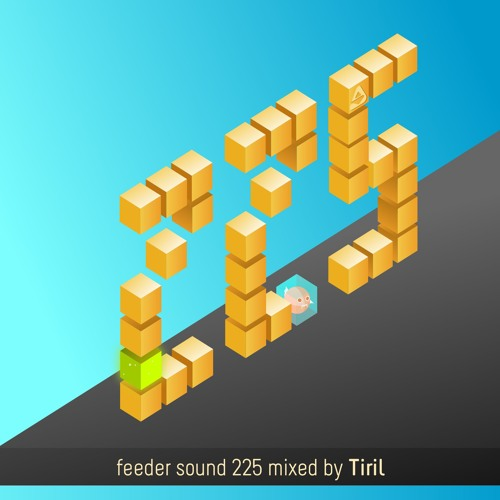 feeder sound 225 mixed by Tiril