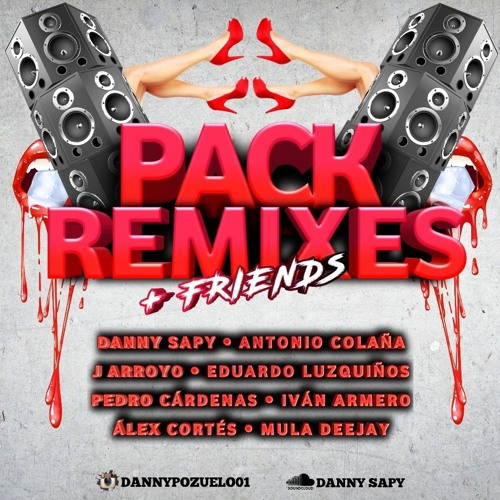 PACK REMIXES & MASHUPS- Especial FRIENDS [ 15 TRACKS FREE ] DannySapy.