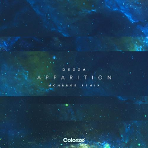 Dezza - Apparition (Monrroe Remix) [OUT NOW]