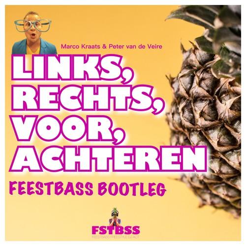 Marco Kraats - Links, Rechts, Voor, Achteren (FeestBass Bootleg)