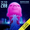 The Year 200 by Agustin De Rojas, Narrated by Danny Campbell