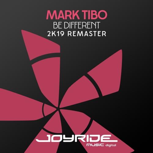 mark Tibo - Be Different (2K19 Remaster)