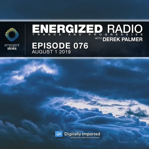 Energized Radio 076 With Derek Palmer [August 1 2019]