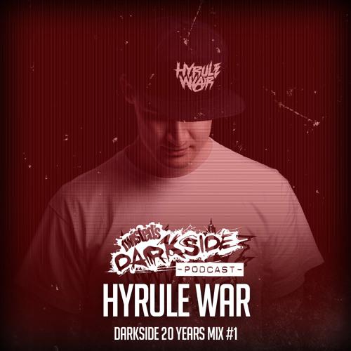 Twisted's Darkside Podcast 309 - HYRULE WAR  - Darkside 20 Years Mix #1