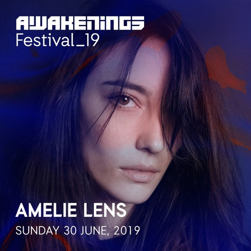 Amelie Lens Awakenings Festival 2019 30 06 2019 By Awakenings