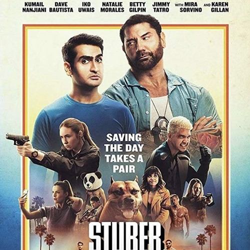 Max and Carl review Stuber!