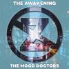 """The Mood Doctors """"No Sleep"""""""