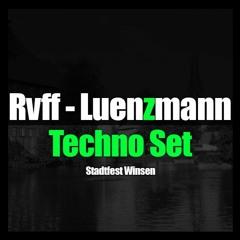 WINSEN STADTFEST   TECHNO SET   RvFF feat. Luenzmann
