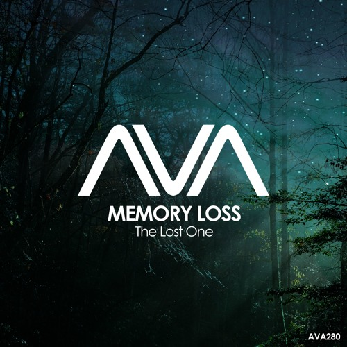 AVA280 - Memory Loss - The Lost One *Out Now*