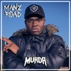 MANZ ROAD [FREE DOWNLOAD]