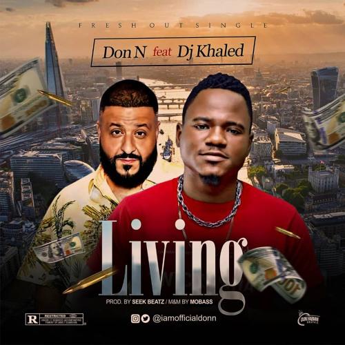 Don N - living ft Dj khaled