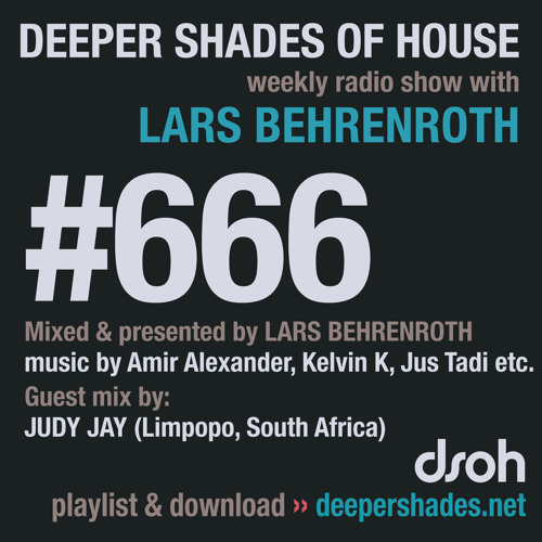 DSOH #666 Deeper Shades Of House w/ guest mix by JUDY JAY