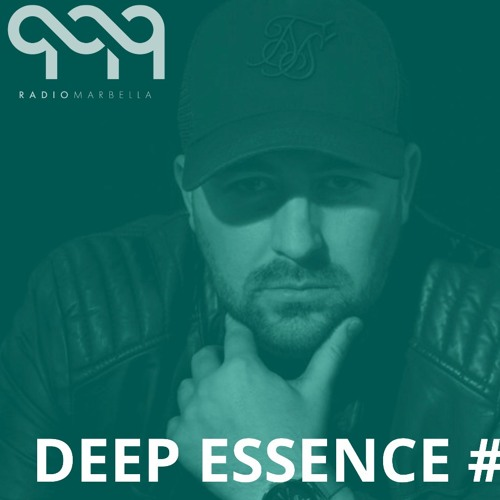 Deep Essence #16 - Radio Marbella (July 2019)