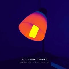 No Puede Perder (ft. Dany Partida)