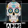 Adios- Pizzo OZ BigM 2019