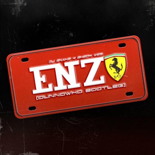 DJ Snake & Sheck Wes - Enzo (DUNNOWHO Bootleg)