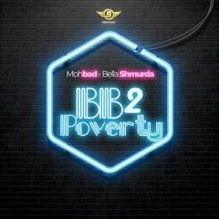 BB 2 Poverty ft. Mohbad X Bella Shmurda