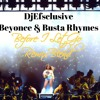 Djefsclusive Ft Beyonce And Busta Rhymes Before I Let Go Remix Blend Mp3