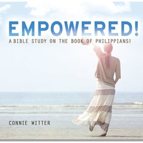 Philippians: Empowered 1 Empowered by Grace Philippians 1:1-11